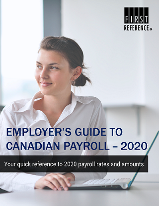 2020 Employer's guide to Canadian payroll rates, updates