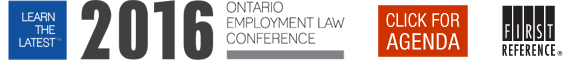 Learn the Latest™ in workplace law and workforce management at the 17th annual Ontario Employment Law Conference