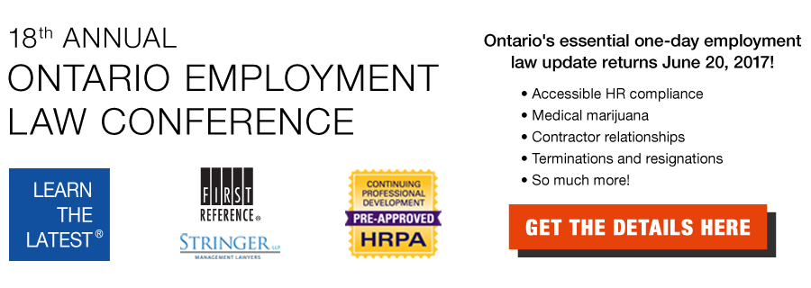 Join First Reference and Stringer LLP to Learn the Latest at the 2017 Ontario Employment Law Conference